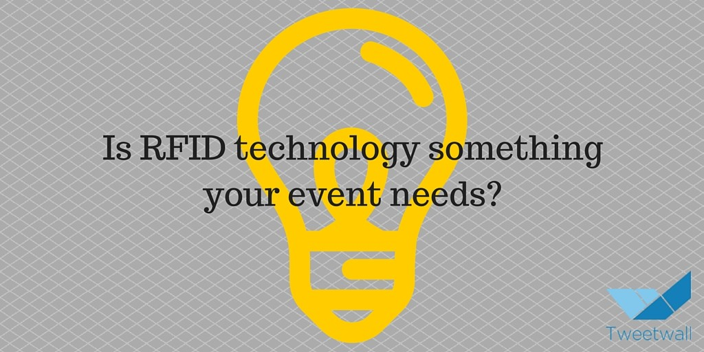 Is RFID technology something your event needs-