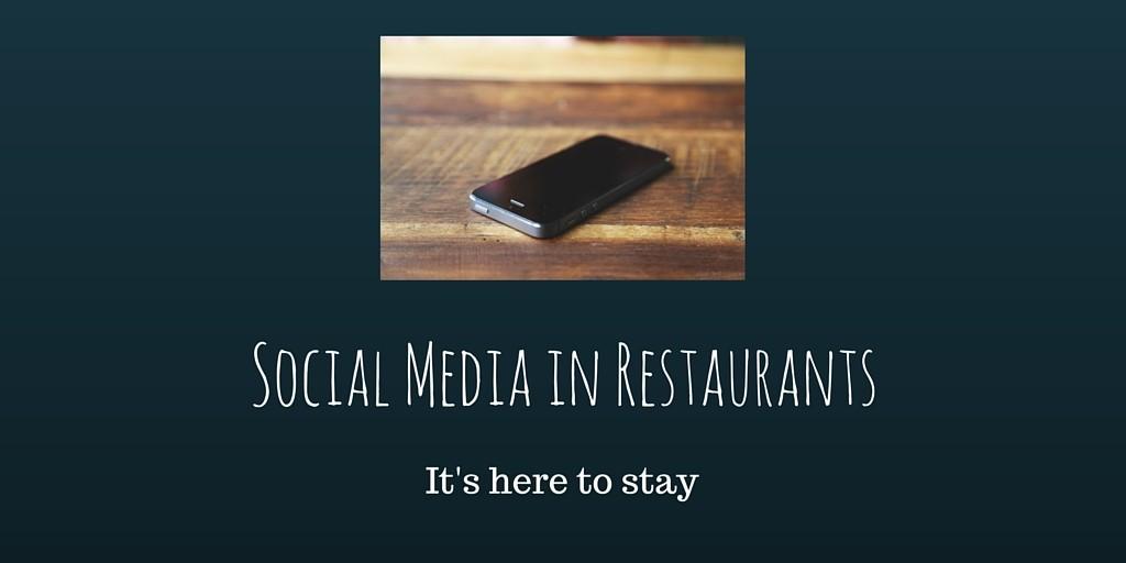Social Media in Restaurants