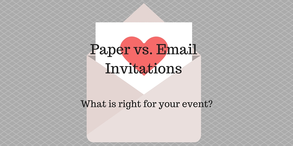 paper vs online invitations a big decision for your event the